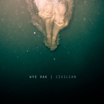 wye-oak-civilian-cover-art-400x4004