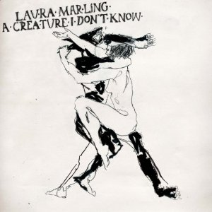 Laura Marling - A creature I don't Know - V2 Music 2011