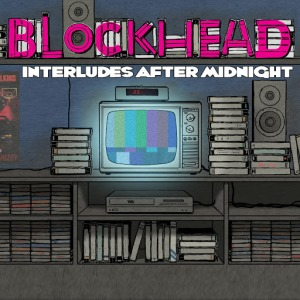 Blockhead - Interludes_After_Midnight
