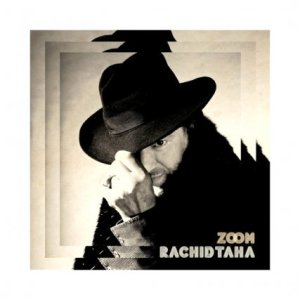 Rachid Taha - Zoom