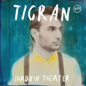 Tigran Hamasyan_Shadow Theater