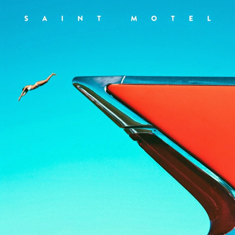 Saint Motel - My Type EP (Invité)