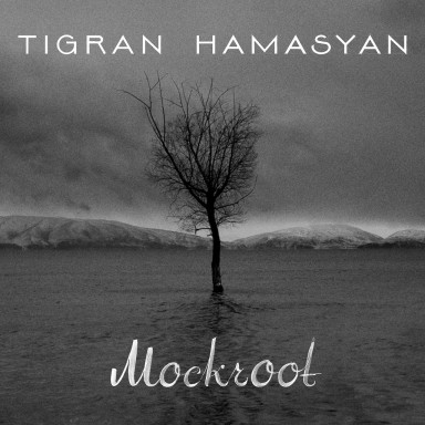 Tigran_Hamasyan_Mockroot
