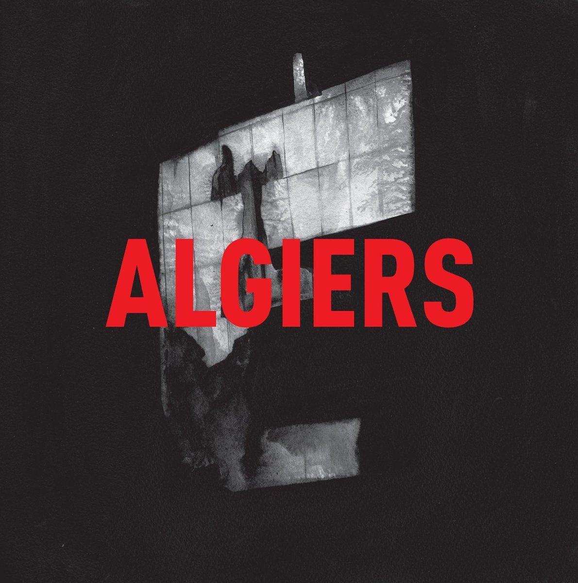Algiers - Algiers (2015)