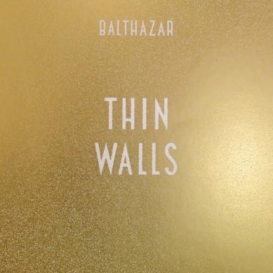 balthazar-thin-walls