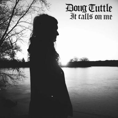 Doug_Tuttle_2016_It_Calls_On_Me_Artwork